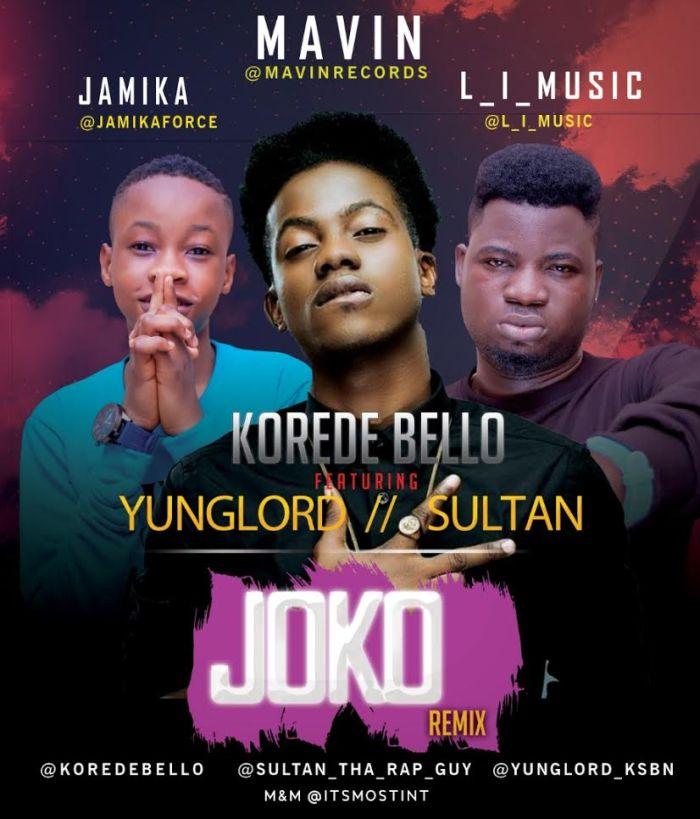 Download: Korede Bello Ft. Yunglord & Sultan – Joko (Remix)