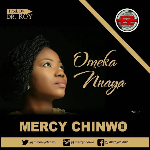 Download: Mercy Chinwo - Ome Kannaya