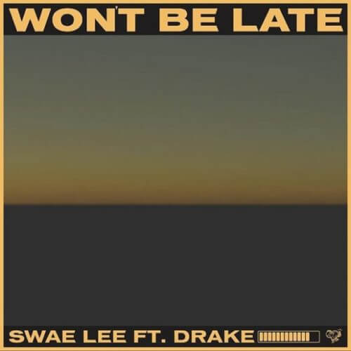 download mp3 Swae lee won't be late