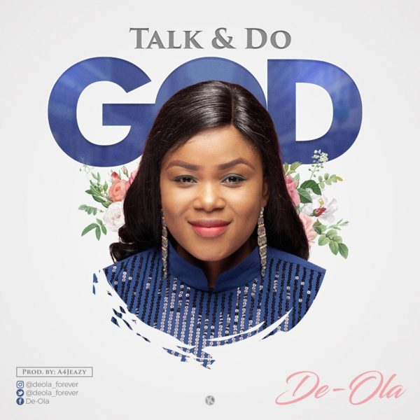 De-Ola-Talk-And-Do-God