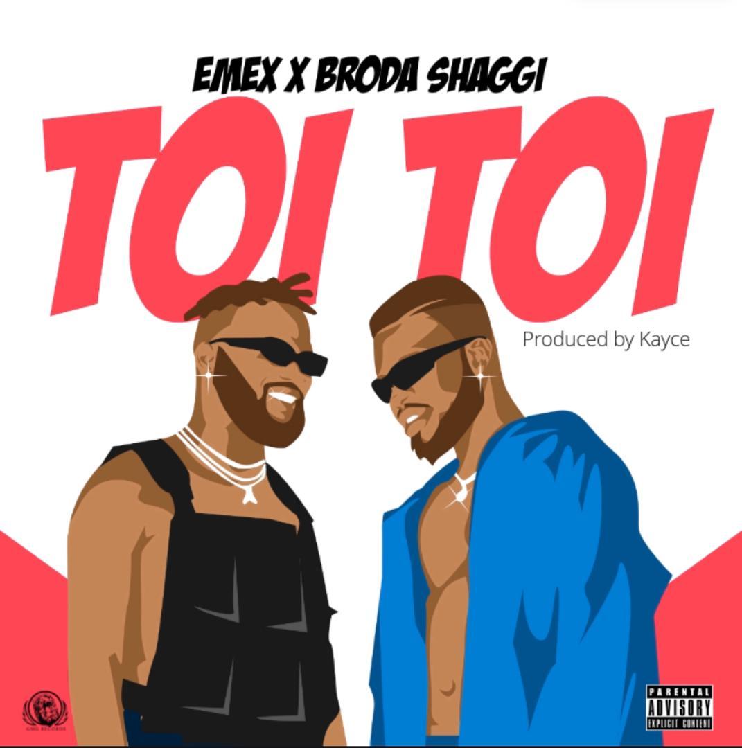 DOWNLOAD MP3 Emex ft Broda Shaggi Toi Toi AUDIO+VIDEO
