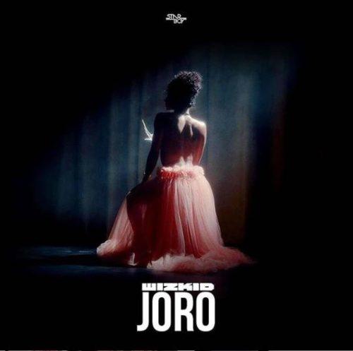 lyrics wizkid Joro