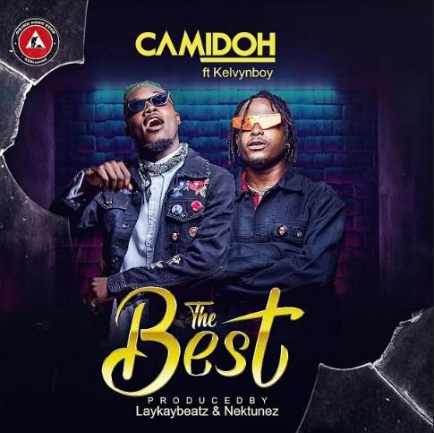 Camidoh ft. KelvynBoy – The Best