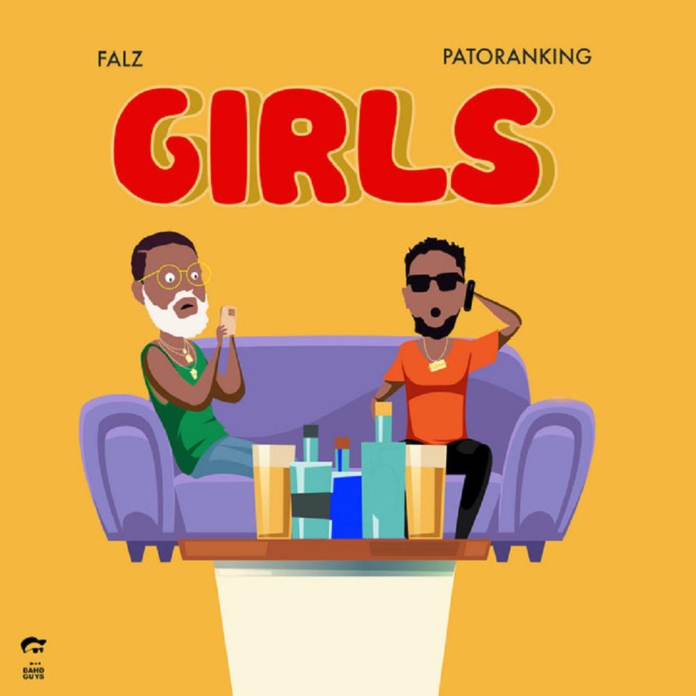 DOWNLOAD MP3: Falz ft Patoranking - Girls