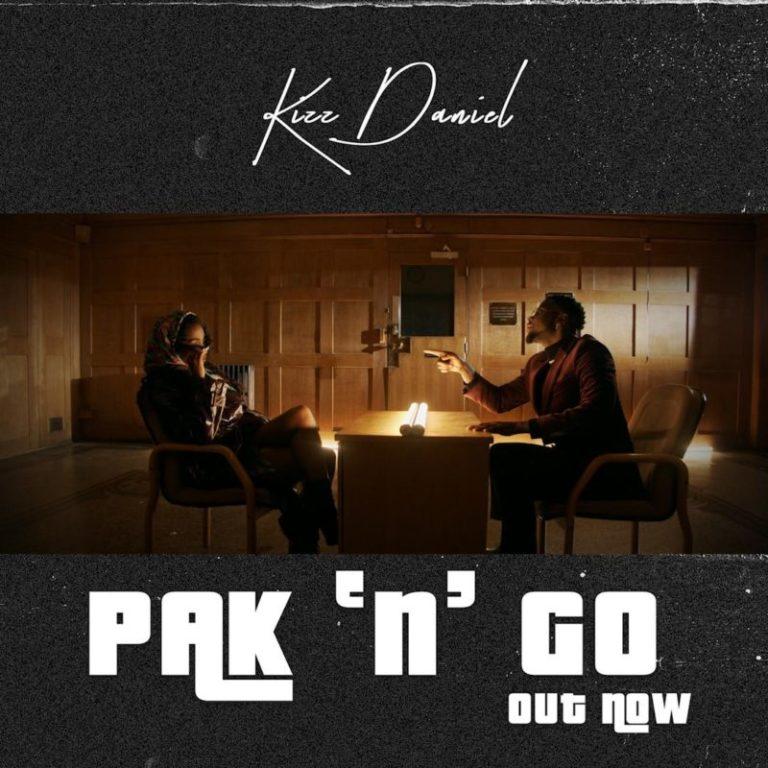 Kizz Daniel - Pak 'n' Go [VIDEO]