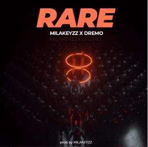 Dremo x Milakeyzz – Rare