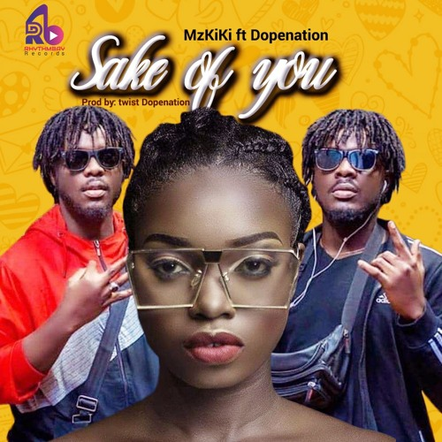 Mzkiki Ft. DopeNation – Sake of You
