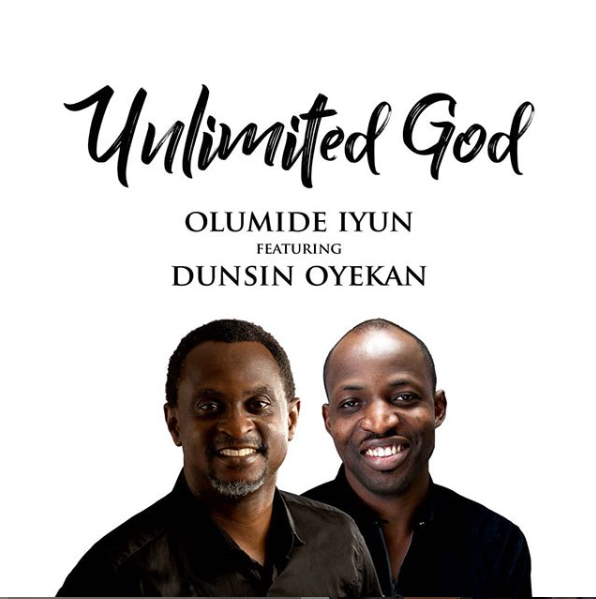 Olumide Iyun ft. Dunsin Oyekan - Unlimited God