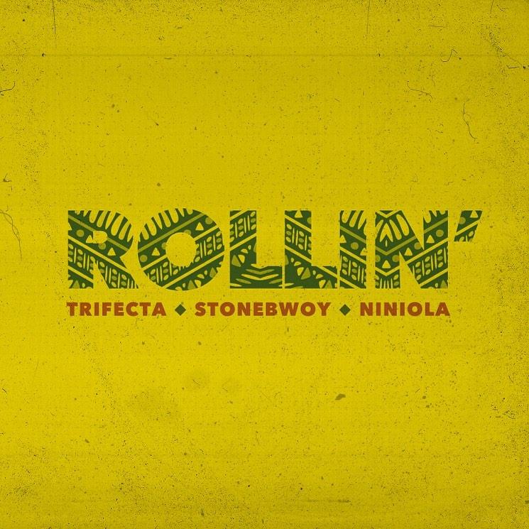 Trifecta ft. Stonebwoy, Niniola – Rollin
