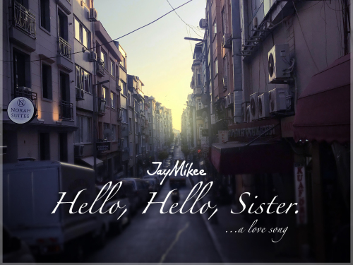 DOWNLOAD MP3: JayMikee - Hello, Hello Sister