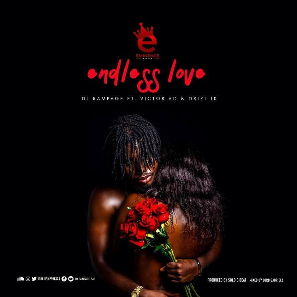 DJ Rampage Ft. Victor AD & Drizilik – Endless Love