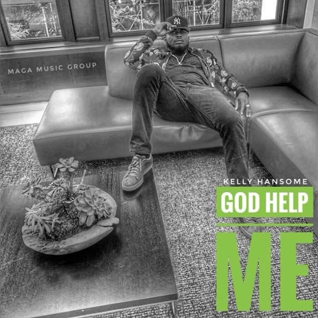 DOWNLOAD MP3: Kelly Hansome – God Help Me