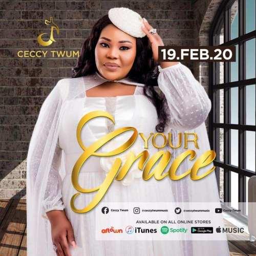 Ceccy Twum – Your Grace