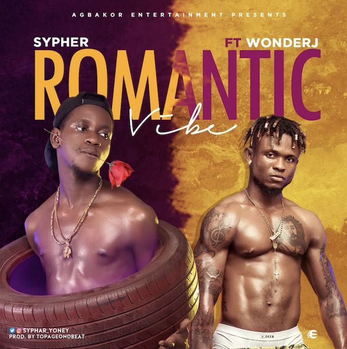 Sypher Ft. Wonder J – Romantic Vibe