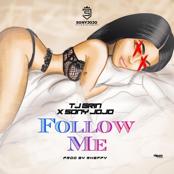 TJ Grin & SonyJojo – Follow Me