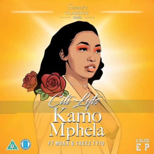 DJ Citi Lyts – Kamo Mphela Ft. Moxx, Treez Ty10