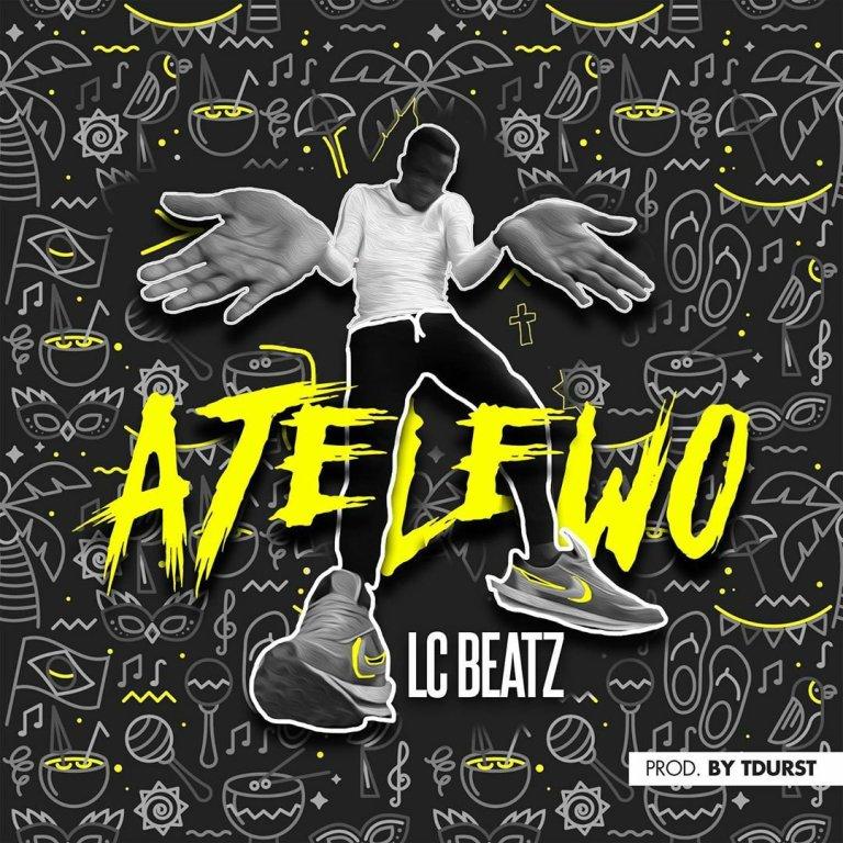Lc Beatz – Atelewo