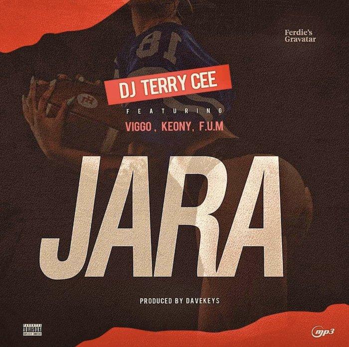 [Music] DJ Terry Cee Ft. Viggo x Keony x F.U.M – Jara