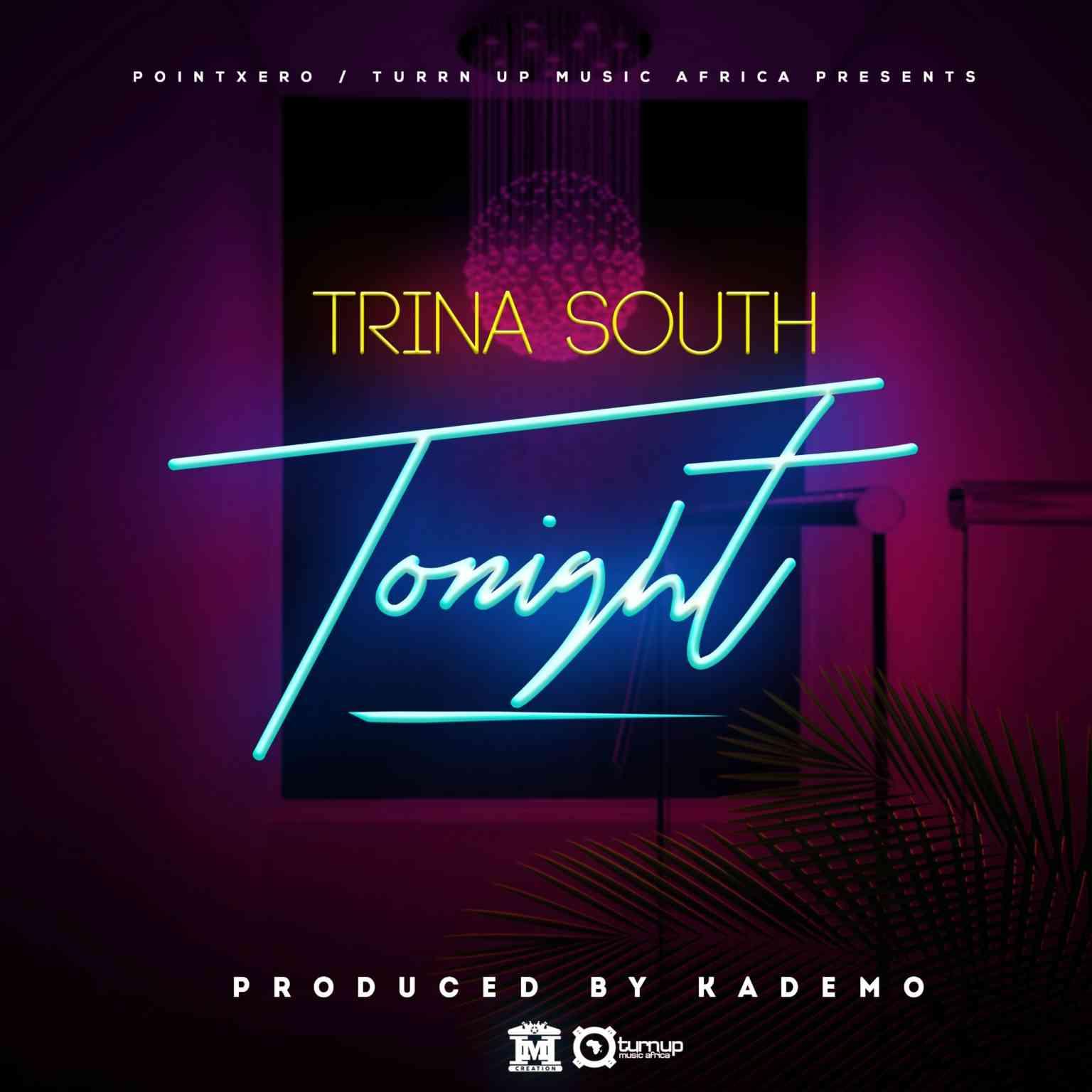 """Trina South – """"Tonight"""""""