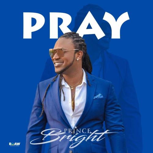 Prince Bright (Buk Bak) – Pray