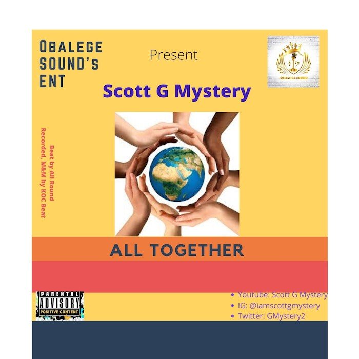 [Music] Scott G Mystery – All Together