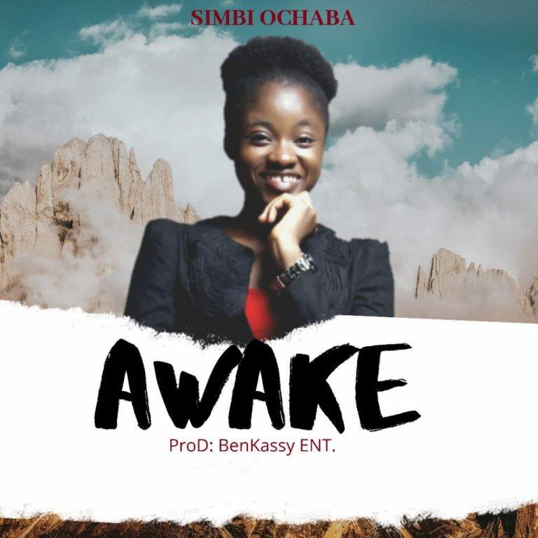 Simbi Ochaba – Awake
