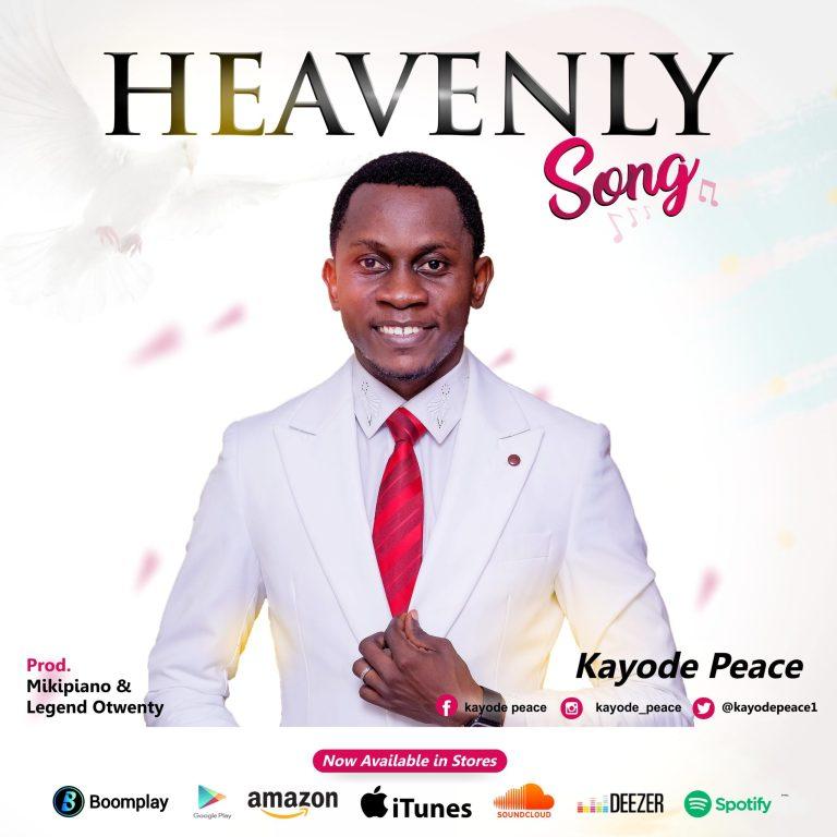 Kayode Peace – Heavenly Song-TopNaija.ng