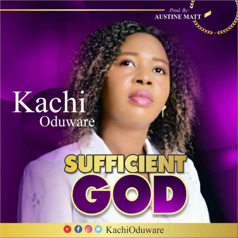 Kachi Oduware – Sufficient God-TopNaija.ng