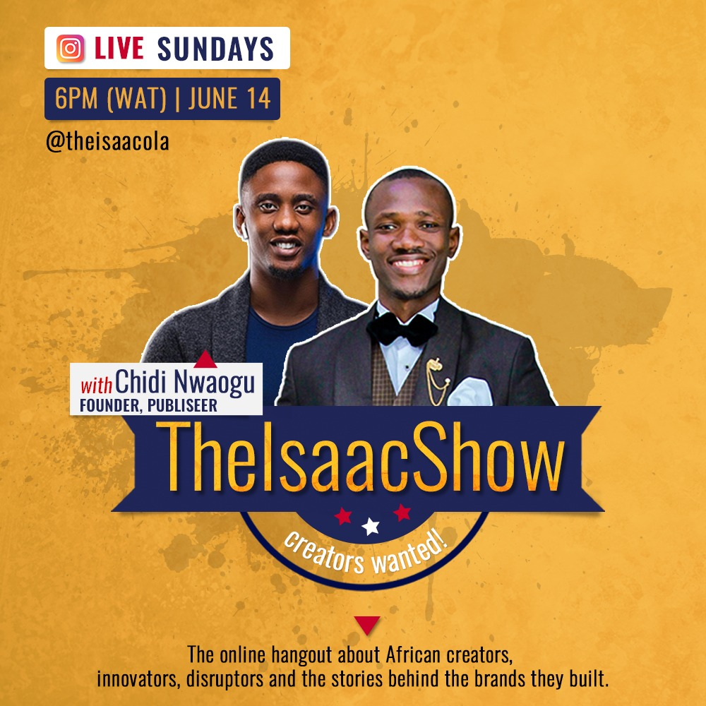 #TheIsaacShow with with Chidi Nwaogu