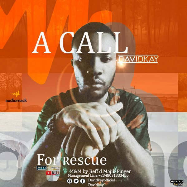 David Kay – A Call For Rescue-TopNaija.ng