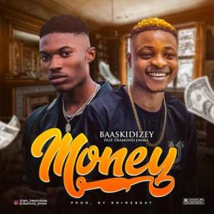 Baaskidizey_Ft_Diamond_Jimma_-_Money-TopNaija.ng