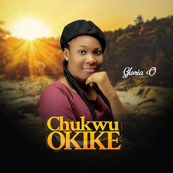 Chukwu Okike – Gloria O-TopNaija.ng