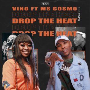 DJ_Vino_-_Drop_The_Heat_Ft_Ms_Cosmo-TopNaija.ng