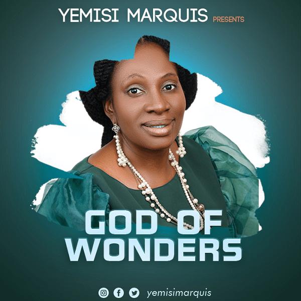 God-Of-Wonders-Yemisi-Marquis-TopNaija.ng
