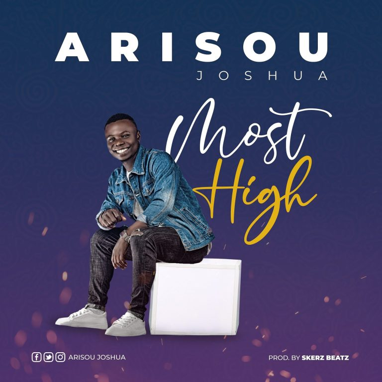 Arisou Joshua – Most High-TopNaija.ng