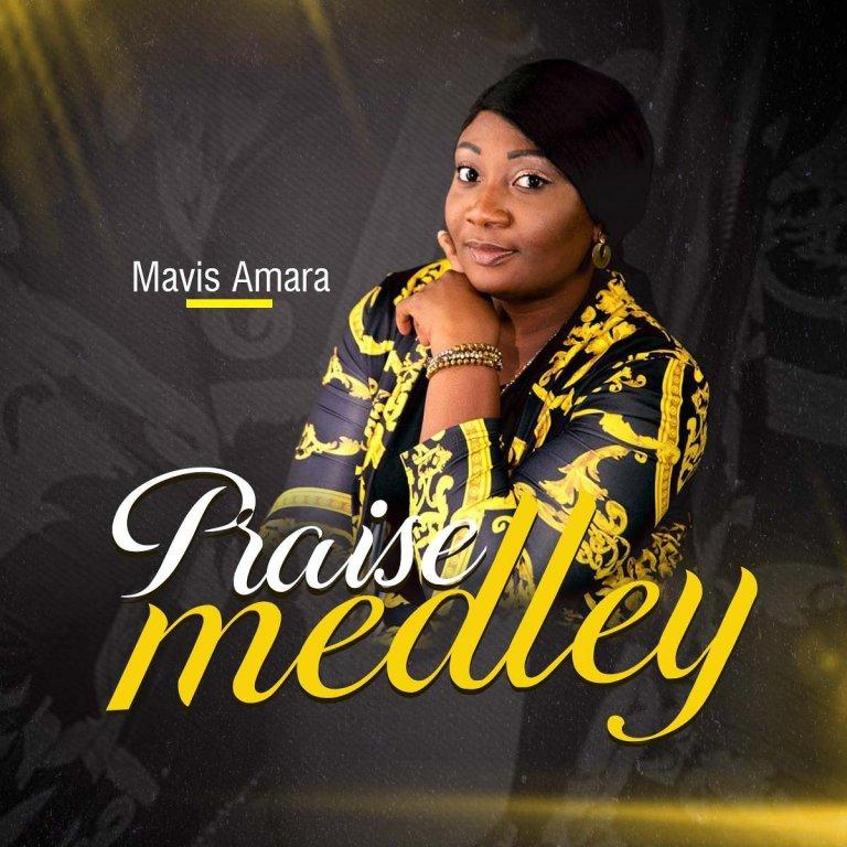 Mavis – Praise Medley-TopNaija.ng