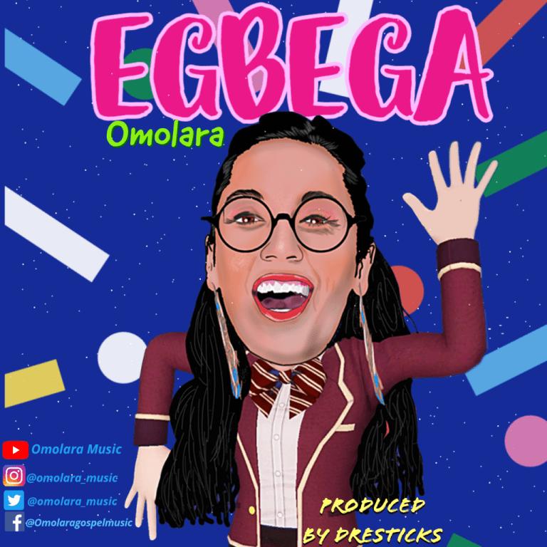 Omolara – Egbega-TopNaija.ng