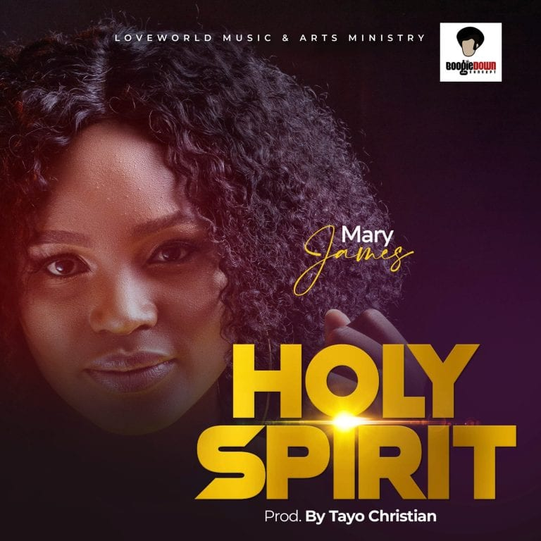 Mary James – Holy Ghost-TopNaija.ng