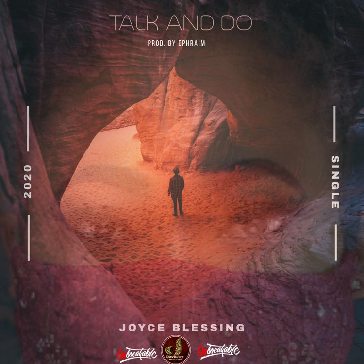 Joyce Blessing Talk And Do