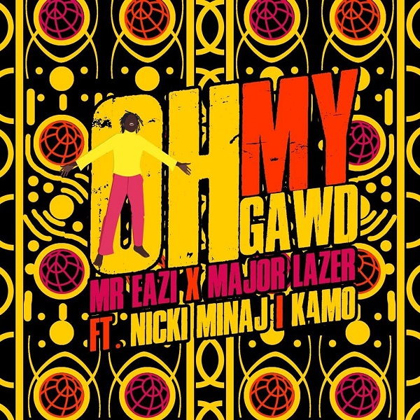 Mr Eazi & Major Lazer – Oh My Gawd