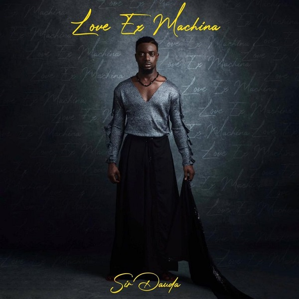 Sir Dauda – Love Ex Machina EP