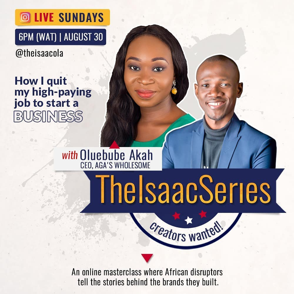 #TheIsaacSeries Ebube Akah, CEO, Aga's Wholesome