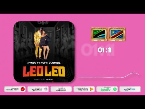 Nandy – Leo Leo Ft. Koffi Olomide