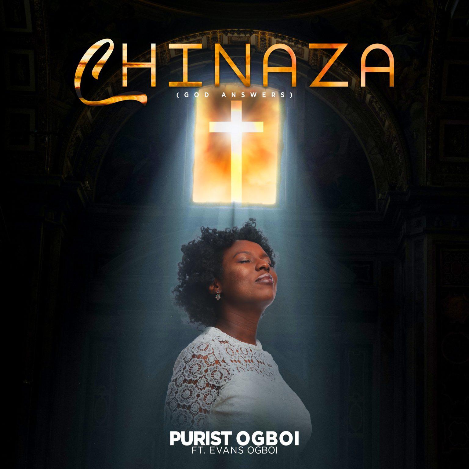 Purist Ogboi – Chinaza (ft. Evans Ogboi)-TopNaija.ng