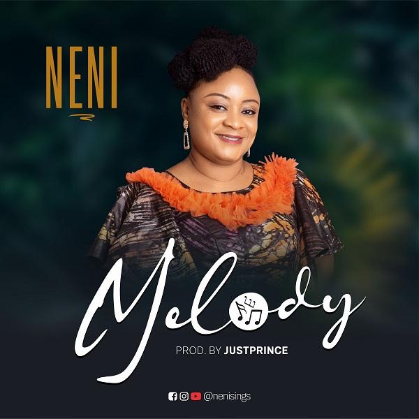Melody – Neni-TopNaija.ng
