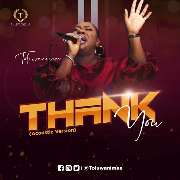 Thank You (Live Acoustic) – Toluwanimee-TopNaija.ng