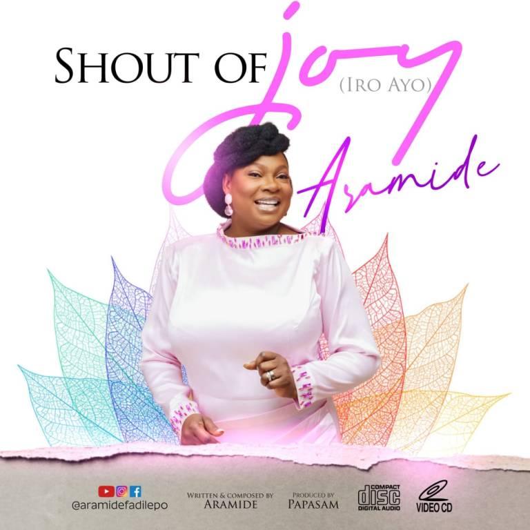 Aramide – Shout of Joy-TopNaija.ng