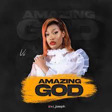 Vivian Joseph – Amazing God-TopNaija.ng