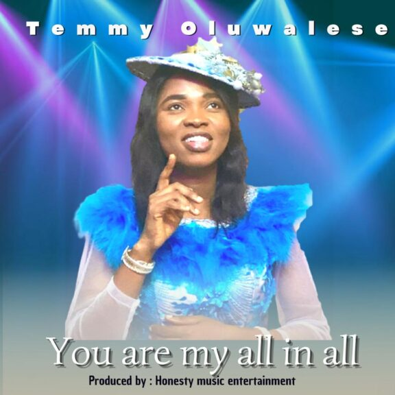 Temmy Oluwalese – You Are My All In All-TopNaija.ng