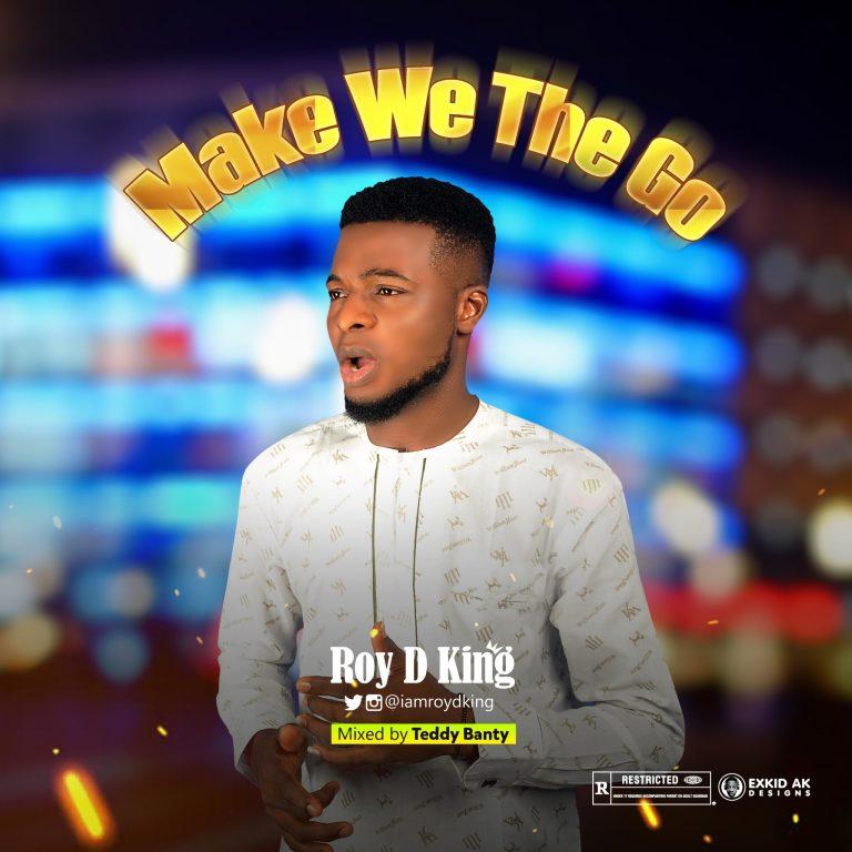 Roy D King – Something About You-TopNaija.ng